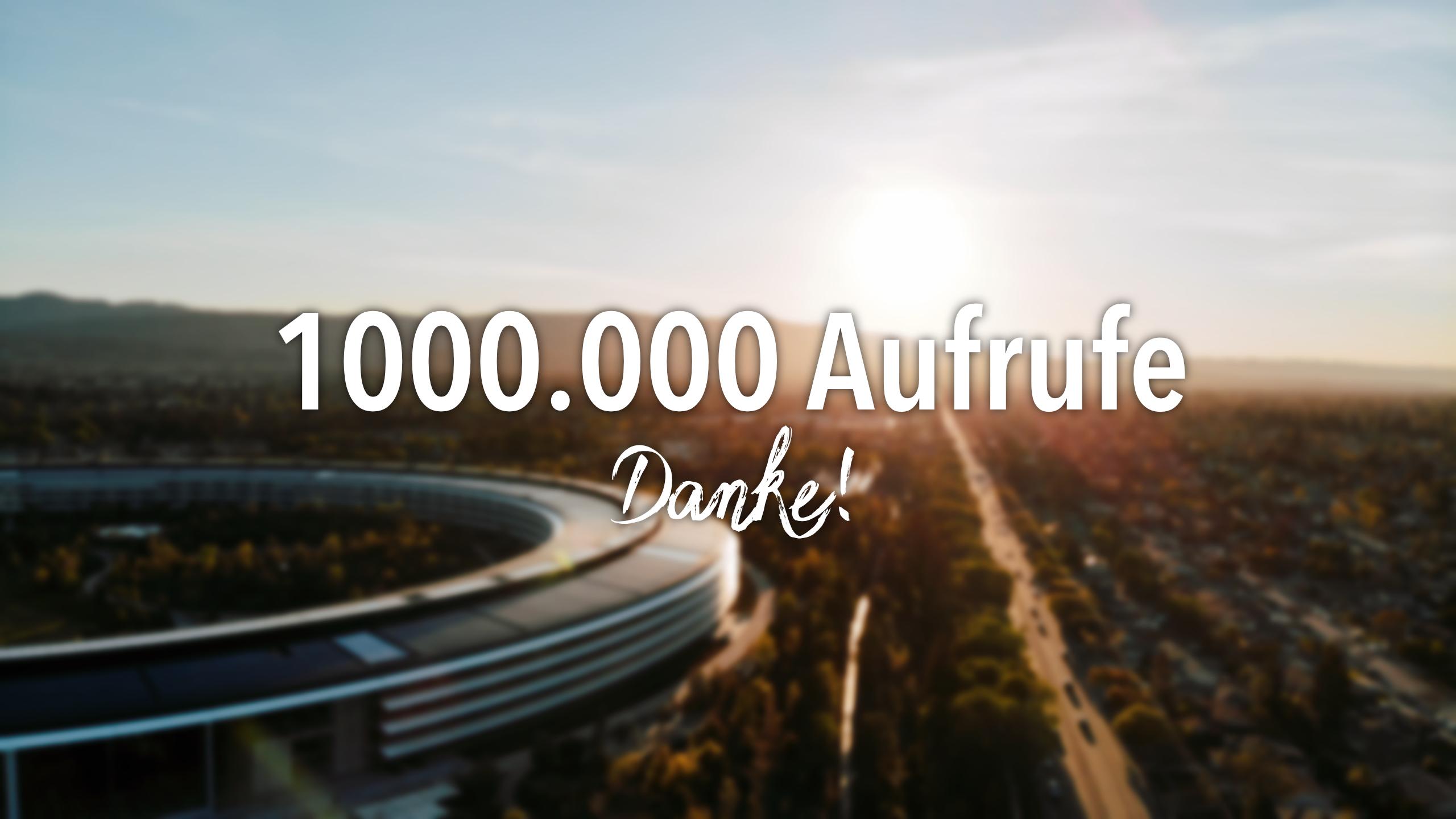 Danke für 1.000.000 Videoaufrufe!